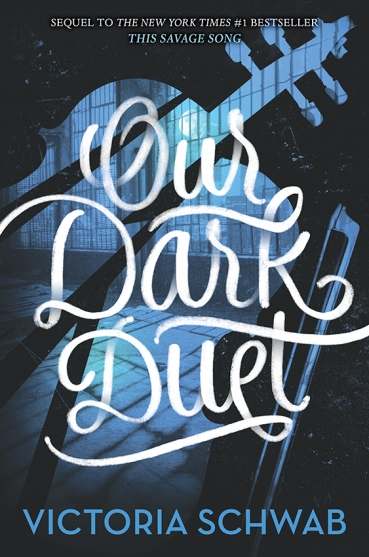 our-dark-duet-victoria-schwab-book-cover
